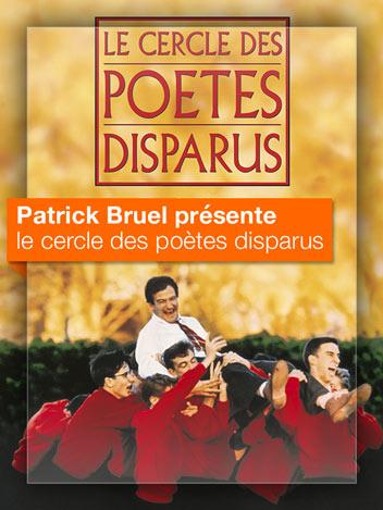 Le cercle des poètes disparus vu par Patrick Bruel