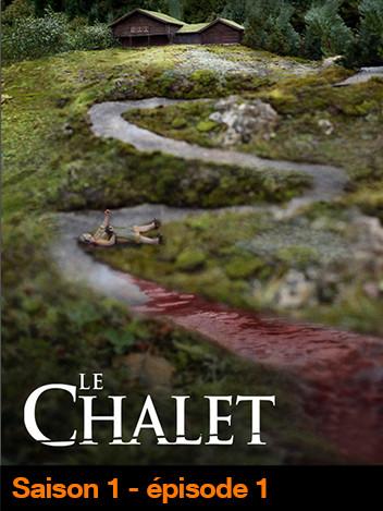 Le Chalet - S01