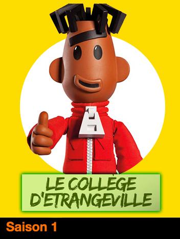 Le Collège d'Etrangeville - S01