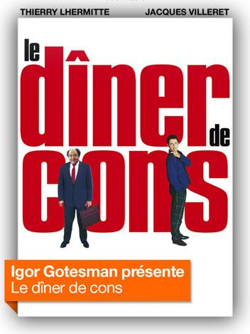 Le dîner de cons vu par Igor Gotesman