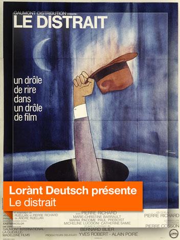 Le distrait vu par Lorànt Deutsch