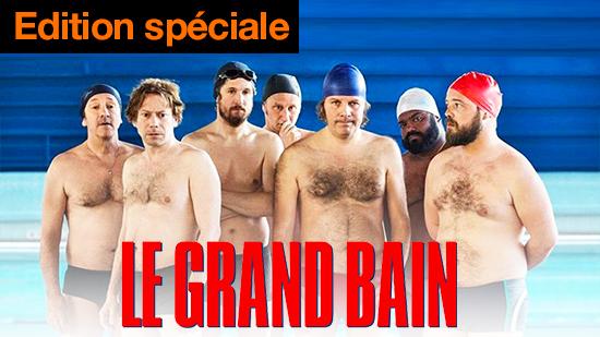Le grand bain - édition spéciale