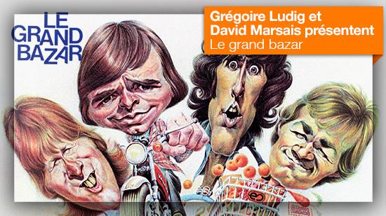 Le grand bazar vu par Grégoire Ludig et David Marsais