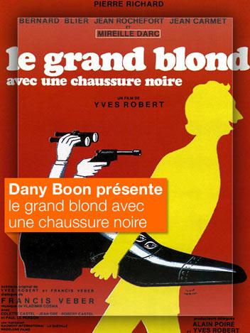 Le grand blond avec une chaussure noire vu par Dany Boon