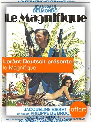 Le magnifique vu par Lorànt Deutsch