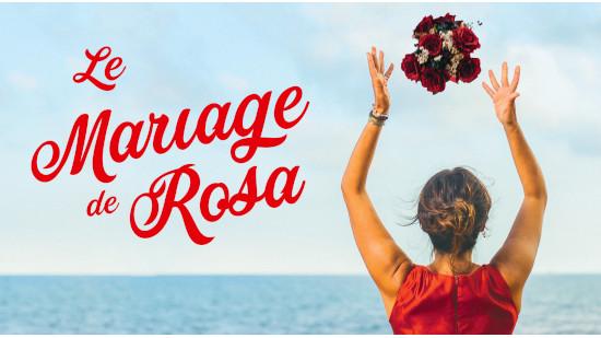 Le mariage de Rosa