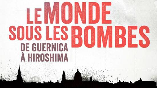 Le monde sous les bombes