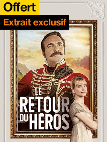 Le retour du héros - extrait exclusif offert