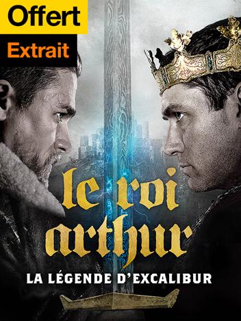 Le roi Arthur : La légende d'Excalibur - extrait exclusif offert