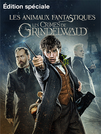 Les animaux fantastiques : Les crimes de Grindelwald - édition spéciale
