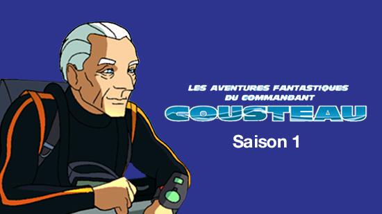 Les aventures fantastiques du Commandant Cousteau - S01