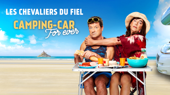 Les Chevaliers du Fiel - Camping-car for ever