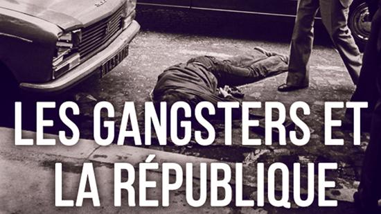 Les Gangsters et la République