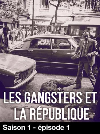 Les Gansters et la République