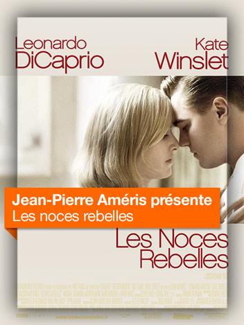Les noces rebelles vu par Jean-Pierre Améris