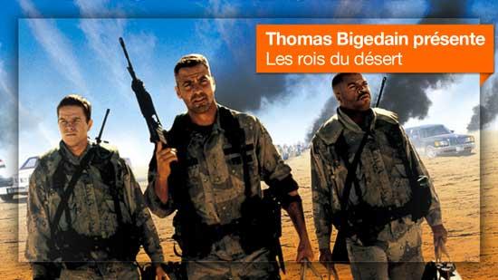 Les rois du désert vu par Thomas Bidegain