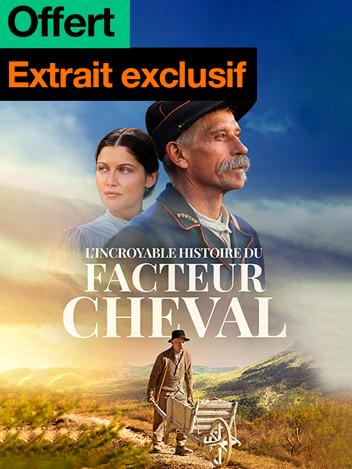 L'incroyable histoire du Facteur Cheval : extrait exclusif offert