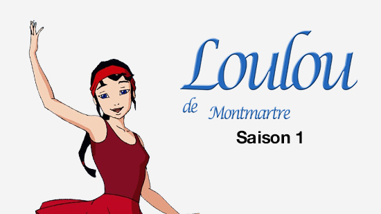 Loulou de Montmartre - S01