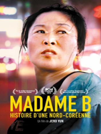 Madame B : histoire d'une nord-coréenne