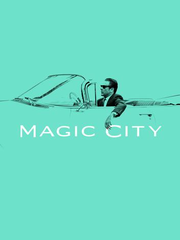 Magic City - S02