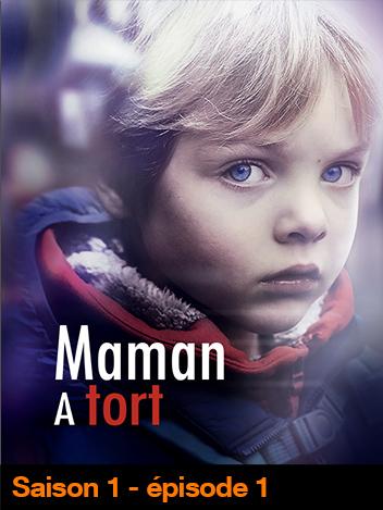 Maman à tort - S01
