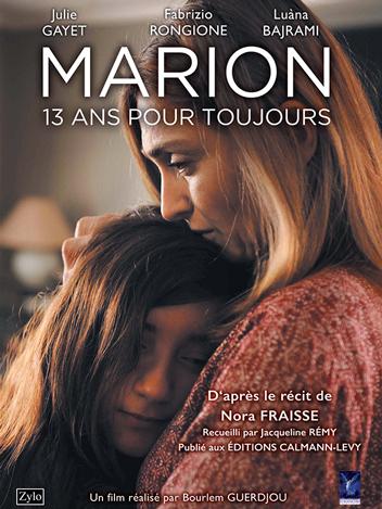 Marion, 13 ans pour toujours
