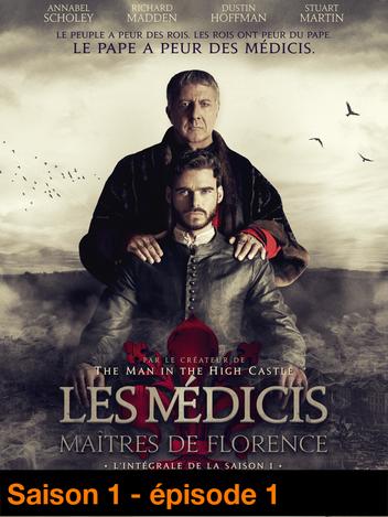 Les Médicis, Maîtres de Florence - S01