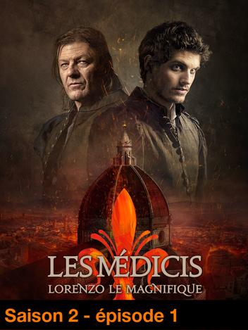 Les Médicis, Lorenzo le Magnifique - S02
