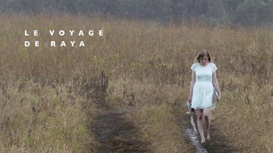 Le voyage de Raya