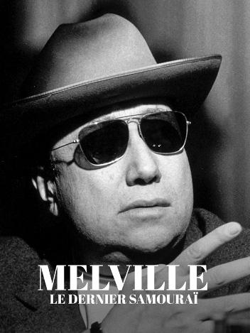 Melville - Le dernier samouraï