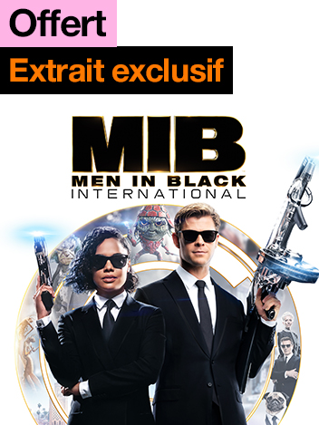 Men in black : international - extrait exclusif offert