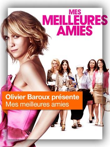 Mes meilleures amies vu par Olivier Baroux