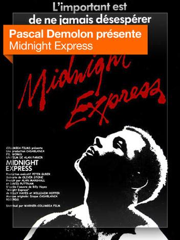 Midnight express vu par Pascal Demolon