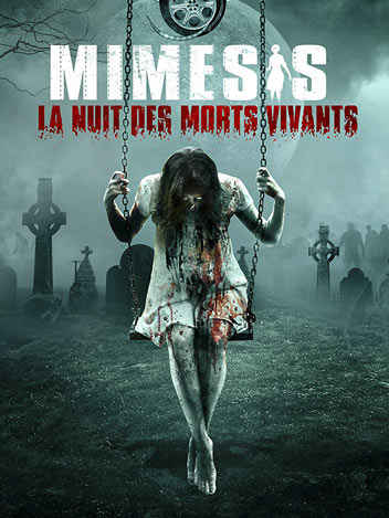 Mimesis - La nuit des morts vivants