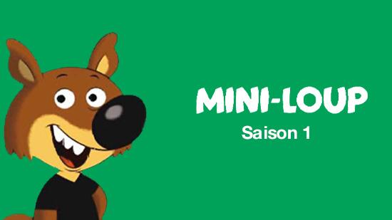 Mini-Loup S01
