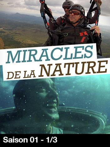 Miracles de la nature - S01