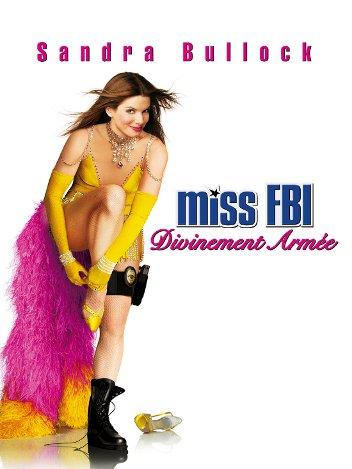 Miss FBI - Divinement armée