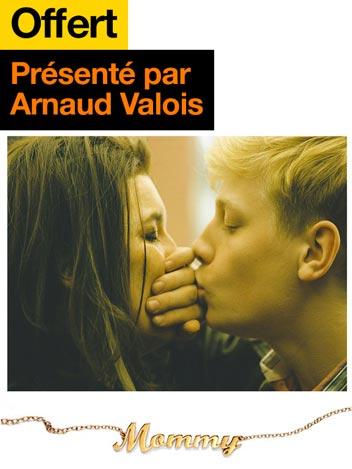 Mommy vu par Arnaud Valois