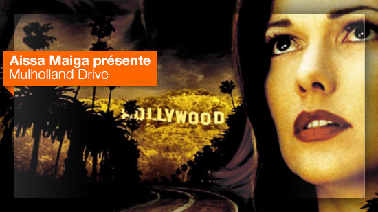 Mulholland Drive vu par Aissa Maiga
