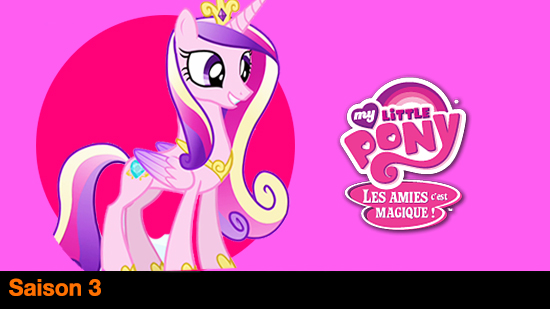 My little pony : le royaume de cristal - S03
