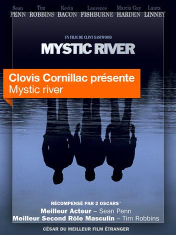 Mystic river vu par Clovis Cornillac