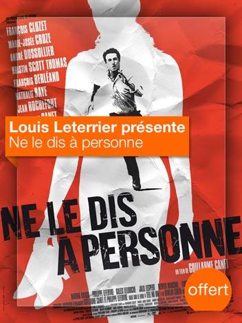 Ne le dis à personne vu par Louis Leterrier
