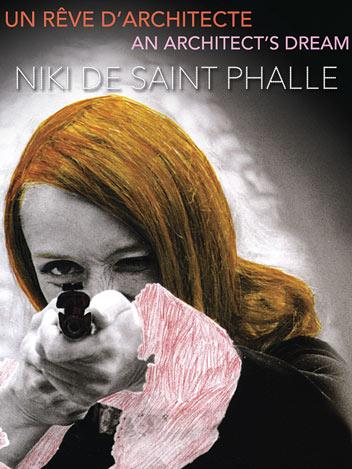 Niki de Saint-Phalle, un rêve d'architecte