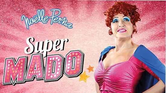 Noëlle Perna - Super Mado