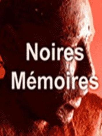 Noires mémoires