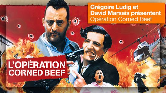 Opération Corned Beef vu par Grégoire Ludig et David Marsais