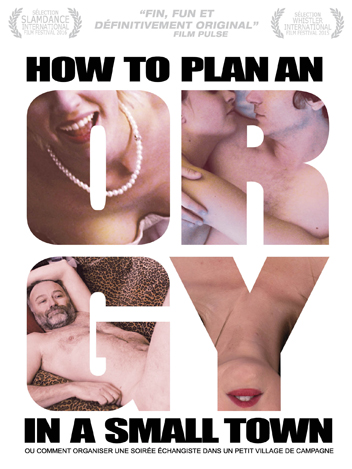 How to plan an orgy in a small town
