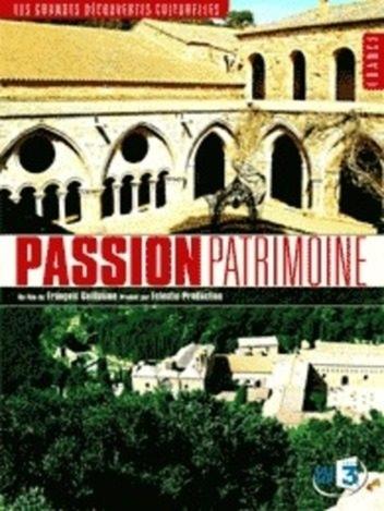 Passion patrimoine - Les Grandes découvertes culturelles