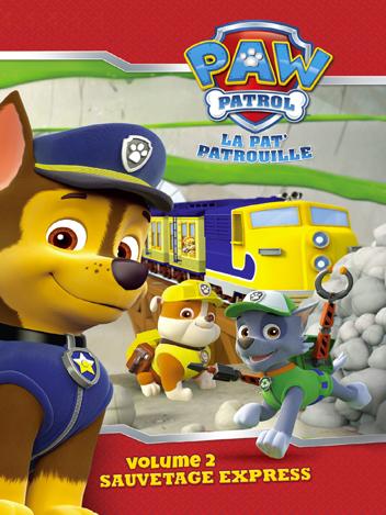 Paw Patrol : La Pat' Patrouille - Volume 02 - Sauvetage express