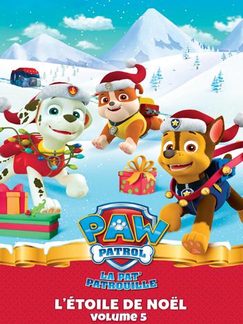 Paw Patrol : La Pat' Patrouille - Volume 05 - L'étoile de Noël